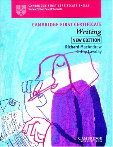 Cambridge First Certificate Writing Student's book By Richard MacAndrew