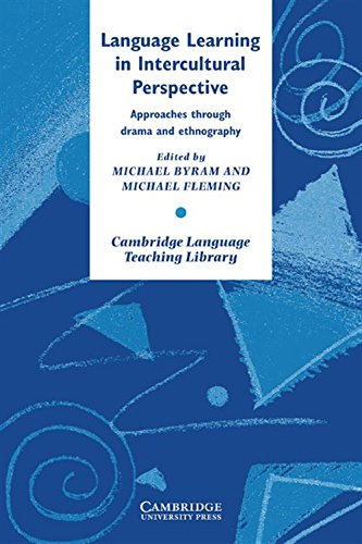 Language Learning in Intercultural Perspective By Edited by Michael Byram