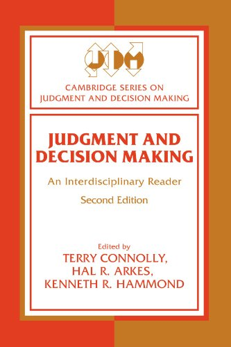 Judgment and Decision Making By Terry Connolly (University of Arizona)