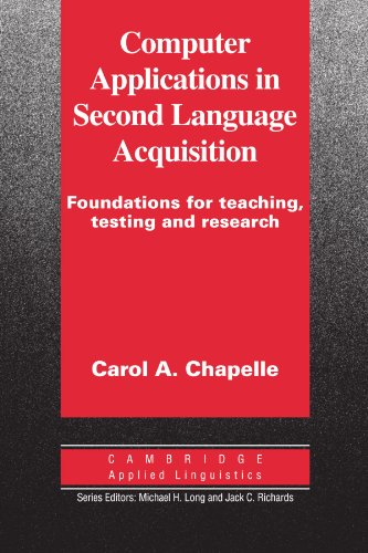Computer Applications in Second Language Acquisition By Carol A. Chapelle