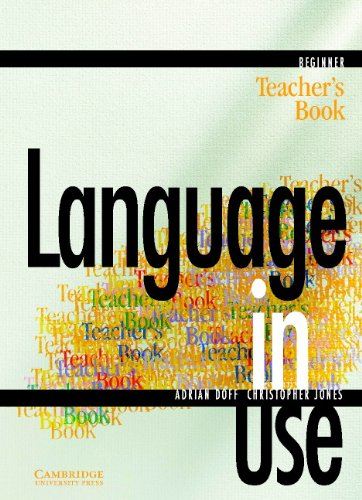 Language in Use Beginner Teacher's book By Adrian Doff