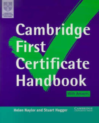 Cambridge First Certificate Handbook with Answers By Helen Naylor