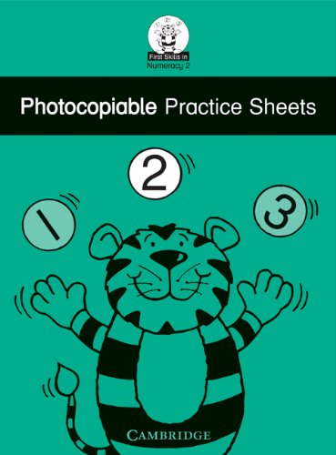 First Skills in Numeracy 2 Photocopiable practice sheets By Sue Atkinson