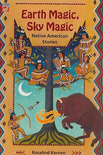 Earth Magic, Sky Magic By Rosalind Kerven