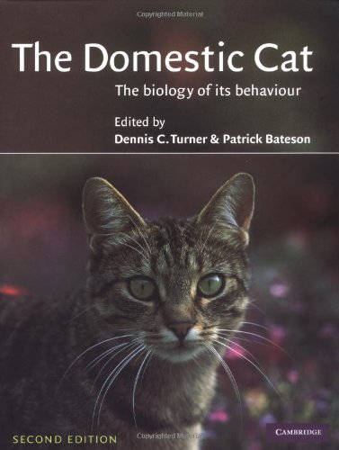 The Domestic Cat 2ed: The Biology of its Behaviour By Edited by Dennis C. Turner