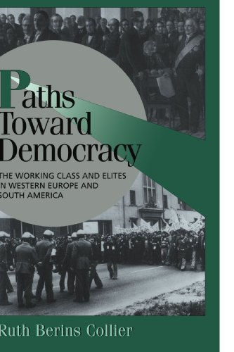Paths toward Democracy By Ruth Berins Collier (University of California, Berkeley)