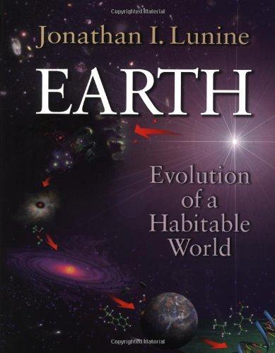 Earth By Jonathan I. Lunine (University of Arizona)