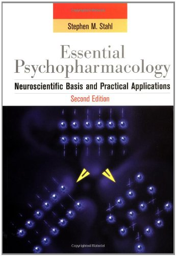 Essential Psychopharmacology By Stephen M. Stahl (University of California, San Diego)
