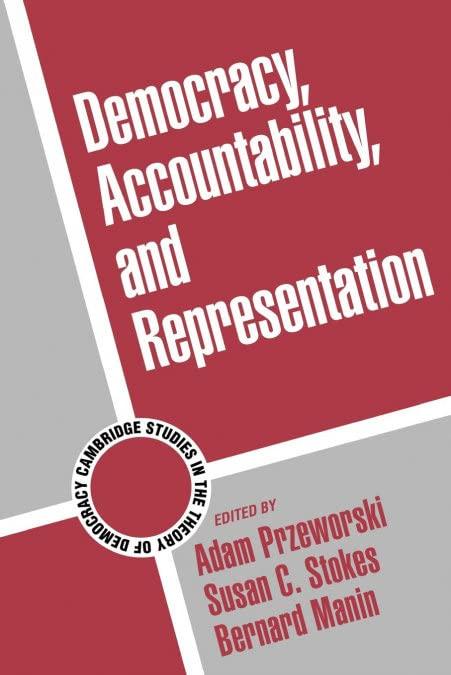 Democracy, Accountability, and Representation von Adam Przeworski (New York University)