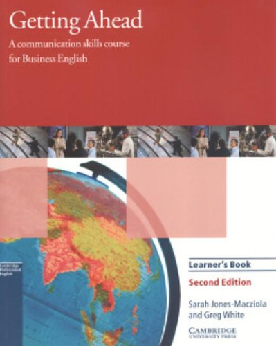 Getting Ahead Learner's book: A Communication Skills Course for Business English By Sarah Jones-Macziola