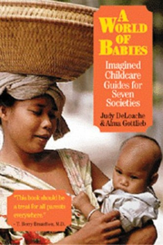 A World of Babies By Edited by Judy DeLoache