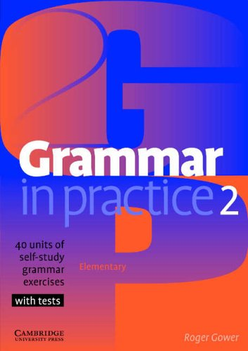 Grammar in Practice 2 (Face2face S) By Roger Gower