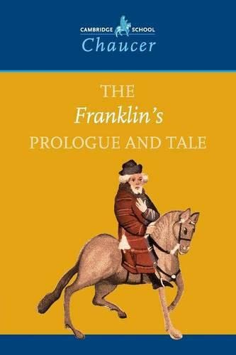 The Franklin's Prologue and Tale By Geoffrey Chaucer