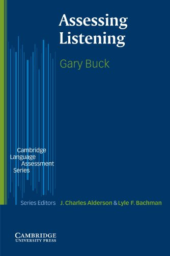 Assessing Listening By Gary Buck