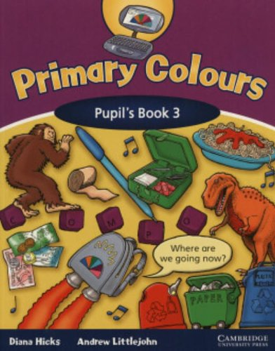 Primary Colours 3 Pupil's Book By Diana Hicks