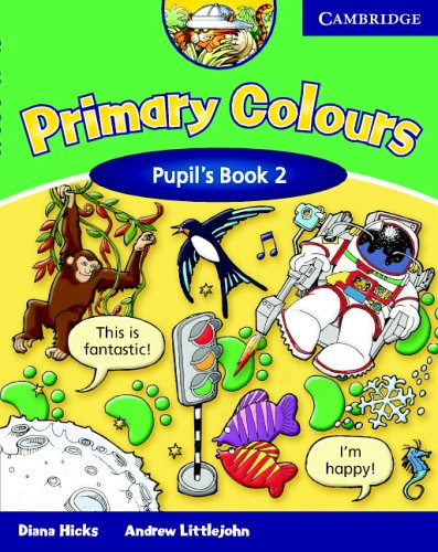 Primary Colours 2 Pupil's Book by Diana Hicks