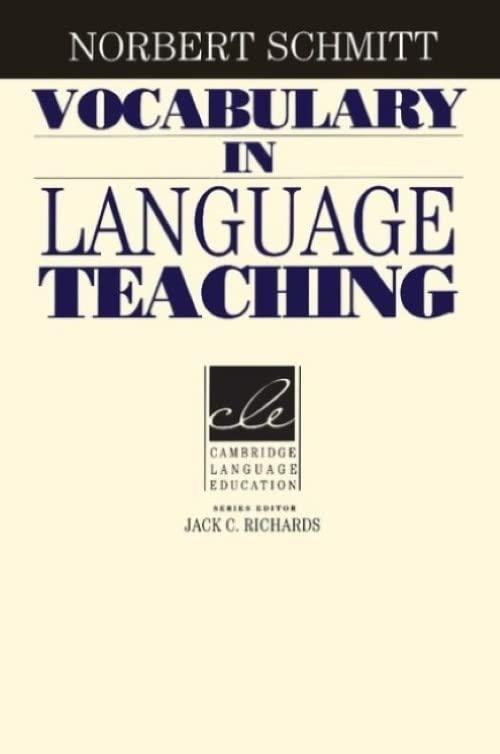 Vocabulary in Language Teaching (Cambridge Language Education) By Norbert Schmitt