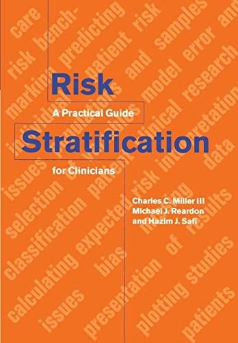 Risk Stratification By Charles C. Miller (University of Texas, Austin)