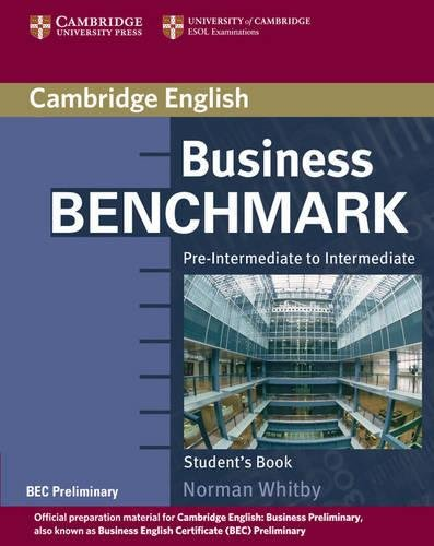 Business Benchmark Pre-Intermediate to Intermediate Student's Book BEC Preliminary Edition By Norman Whitby