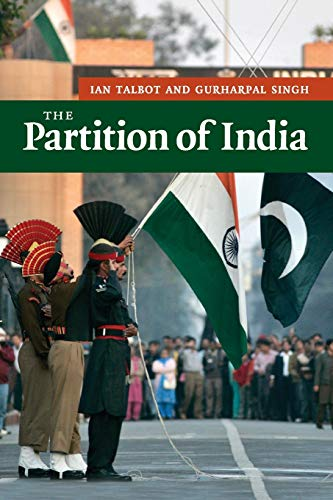 The Partition of India By Ian Talbot (University of Southampton)