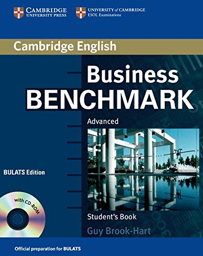 Business Benchmark Advanced Student's Book with CD-ROM BULATS Edition By Guy Brook-Hart