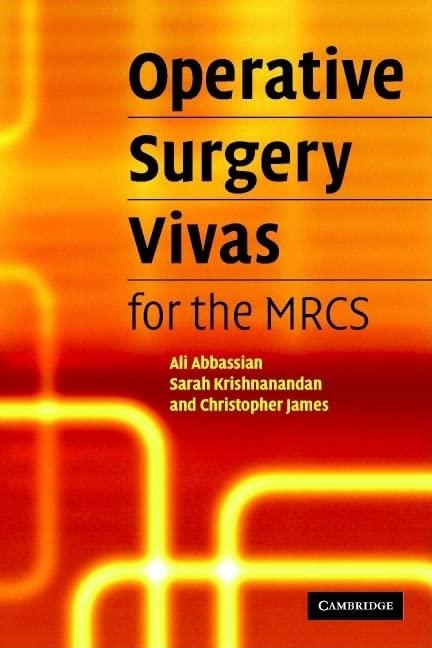 Operative Surgery Vivas for the MRCS By Ali Abbassian