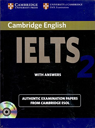 CAMB IELTS 2 : WITH ANSWERS WITH 2ACDS By UCLES