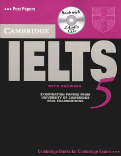 Cambridge IELTS 5 Self-study Pack (Student's Book with Answers and Audio CDs (2)) By Cambridge ESOL