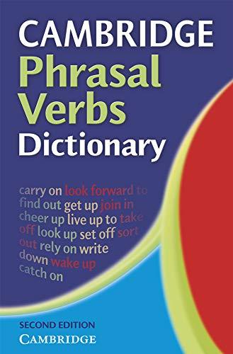 Cambridge Phrasal Verbs Dictionary By Cambridge University Press