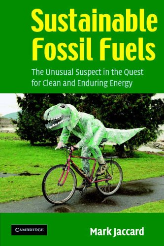 Sustainable Fossil Fuels By Mark Jaccard (Simon Fraser University, British Columbia)