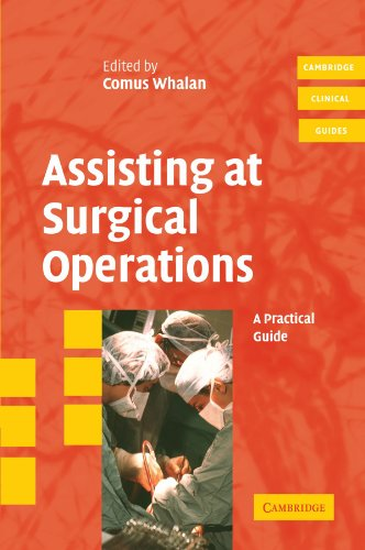 Assisting at Surgical Operations By Comus Whalan (Noarlunga Hospital, Adelaide)