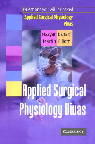 Applied Surgical Physiology Vivas By Mazyar Kanani (British Heart Foundation)