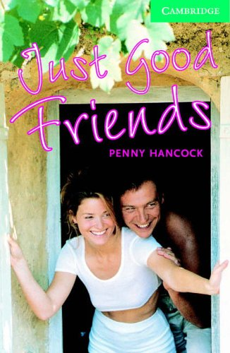 Just Good Friends Level 3 Lower Intermediate Book with Audio CDs (2) Pack: Lower Intermediate Level 3 (Cambridge English Readers) By Penny Hancock