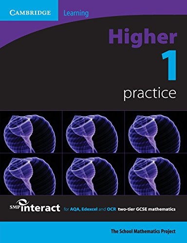 SMP GCSE Interact 2-tier Higher 1 Practice Book By School Mathematics Project