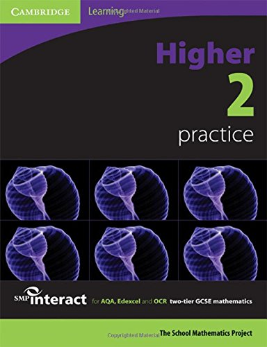 SMP GCSE Interact 2-tier Higher 2 Practice Book By School Mathematics Project