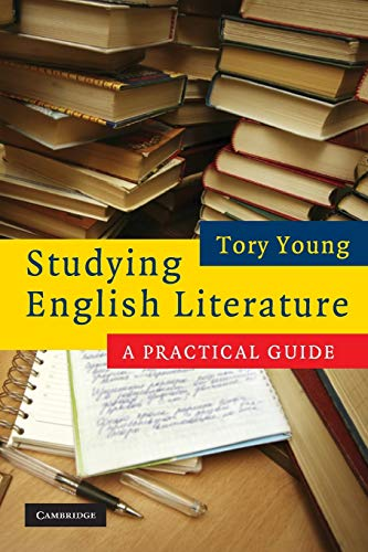 Studying English Literature: A Practical Guide by Tory Young