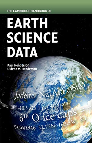 The Cambridge Handbook of Earth Science Data By Paul Henderson (University College London)