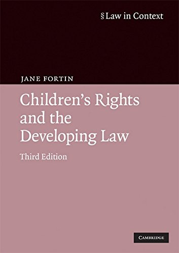 Children's Rights and the Developing Law by Jane Fortin (Professor, University of Sussex)