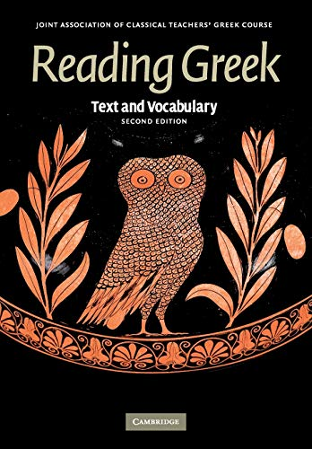 Reading Greek: Text and Vocabulary by Joint Association of Classical Teachers
