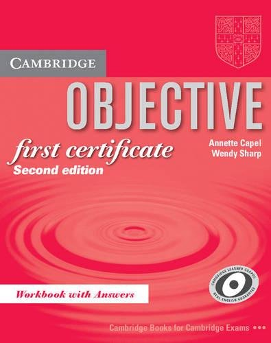 Objective First Certificate Workbook with answers by Annette Capel