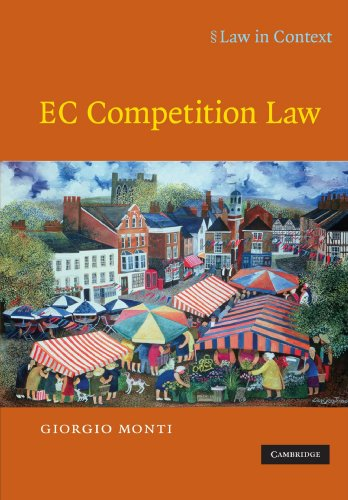 EC Competition Law By Giorgio Monti (London School of Economics and Political Science)