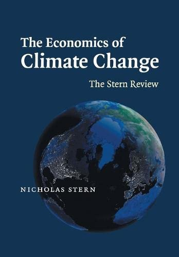 The Economics of Climate Change By Nicholas Stern