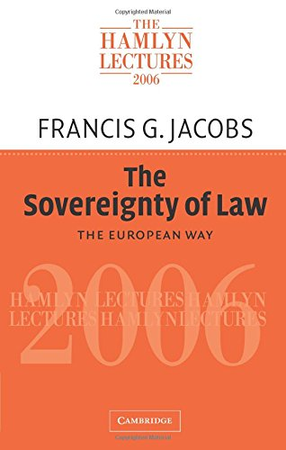 The Sovereignty of Law By Francis G. Jacobs (King's College London)