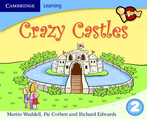 i-read Year 2 Anthology: Crazy Castles By Martin Waddell