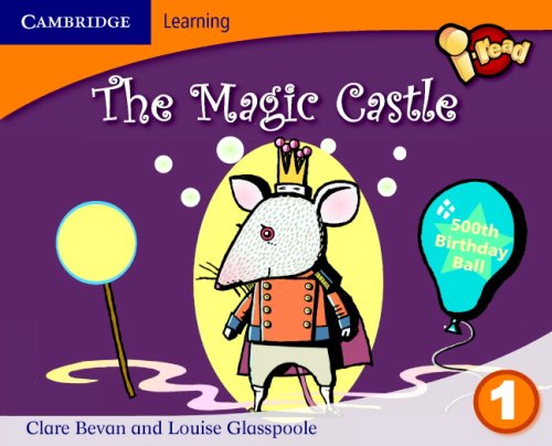 i-read Year 1 Anthology: The Magic Castle By Claire Bevan