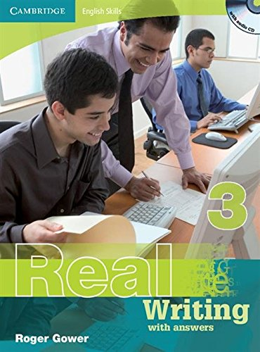 Cambridge English Skills Real Writing 3 with Answers and Audio CD by Roger Gower