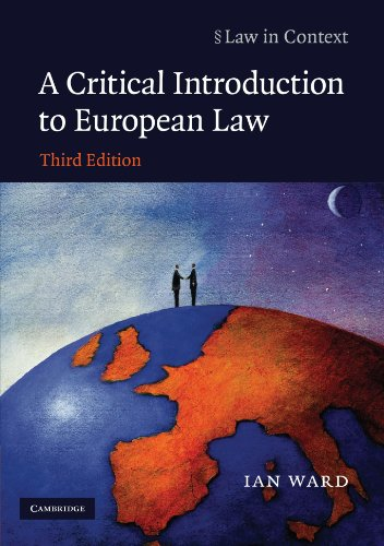 A Critical Introduction to European Law By Ian Ward
