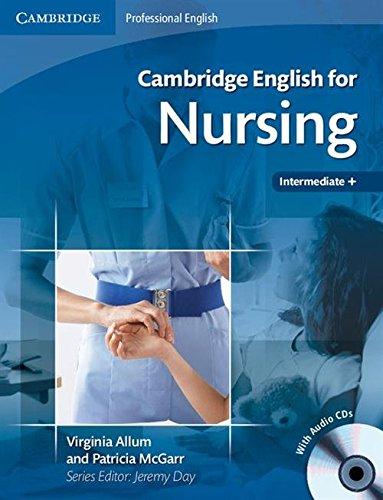 Cambridge English for Nursing Intermediate Plus Student's Book with Audio CDs (2) By Virginia Allum