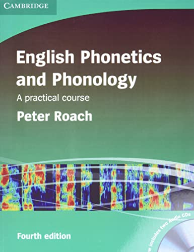 English Phonetics and Phonology Paperback with Audio CDs (2) By Peter J. Roach