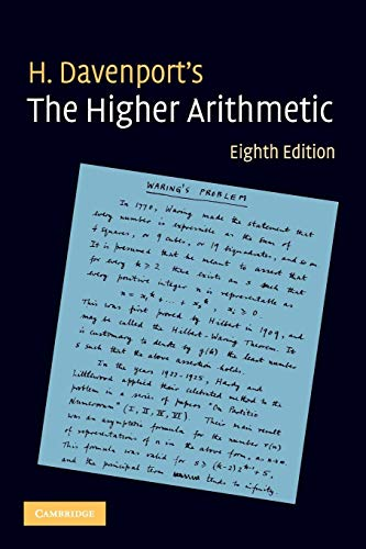 The Higher Arithmetic: An Introduction to the Theory of Numbers By H. Davenport (University of Cambridge)
